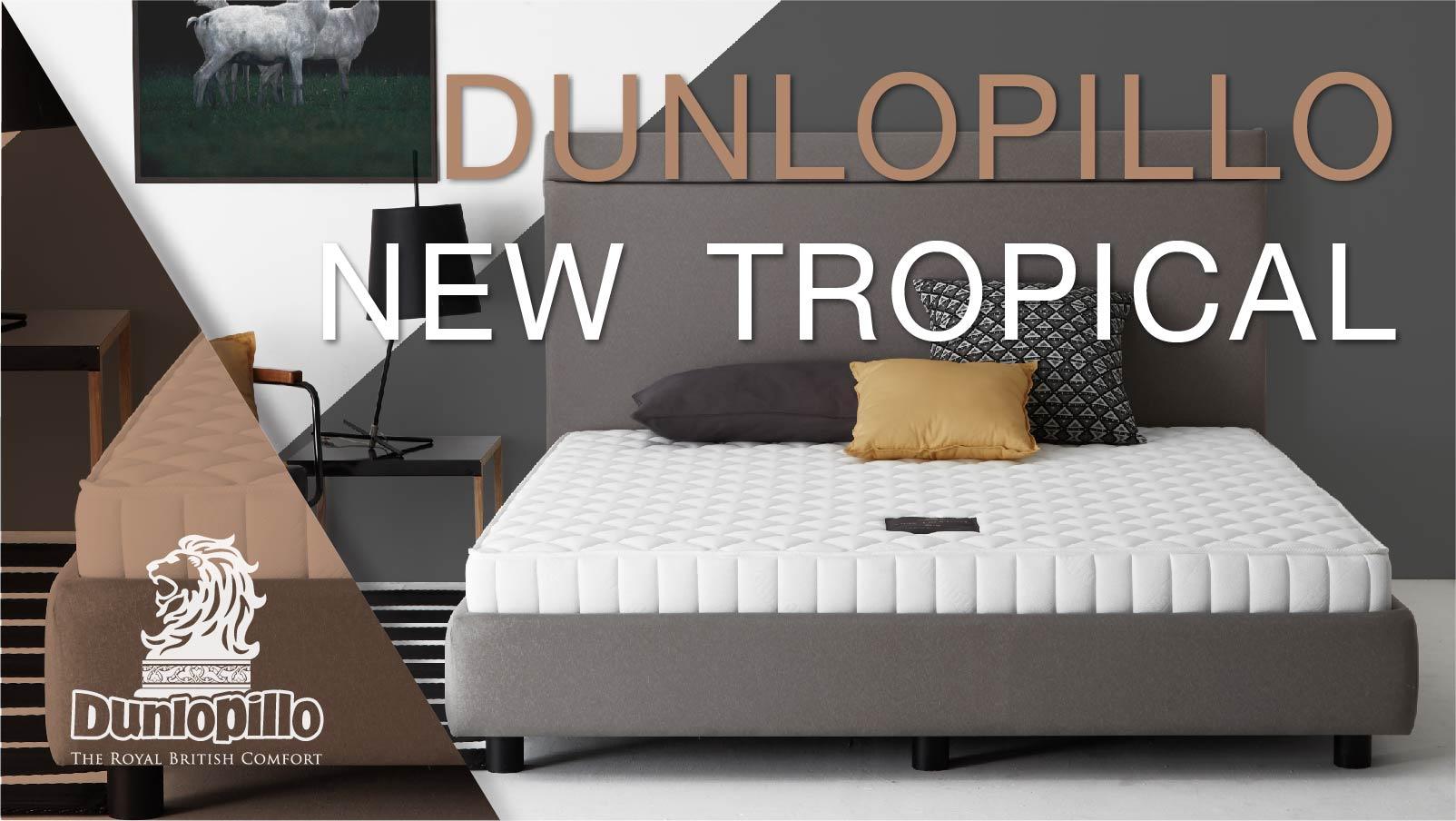ที่นอน Dunlopillo รุ่น New Tropical